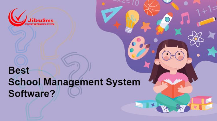 Choose best school management software
