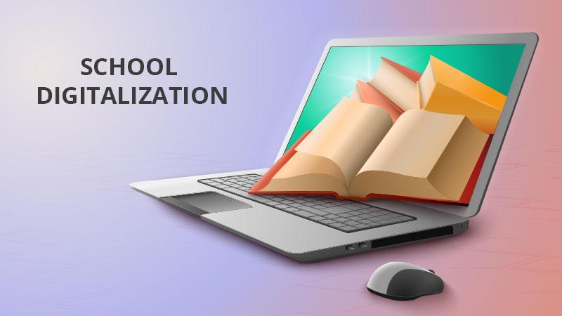 Schools need to adopt digitalization